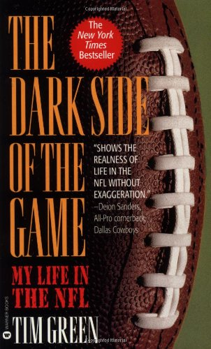9780446605205: The Dark Side of the Game: My Life in the NFL