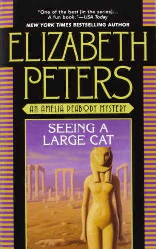 9780446605571: Seeing a Large Cat (Amelia Peabody, Book 9 )