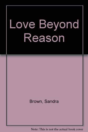 9780446605687: Love Beyond Reason