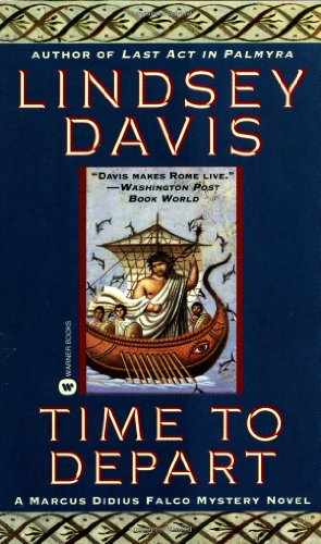 9780446605915: Time to Depart (Marcus Didius Falco Mysteries)