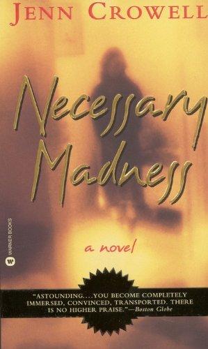 9780446606066: Necessary madness (Roman)