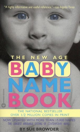 9780446606073: The New Age Baby Name Book