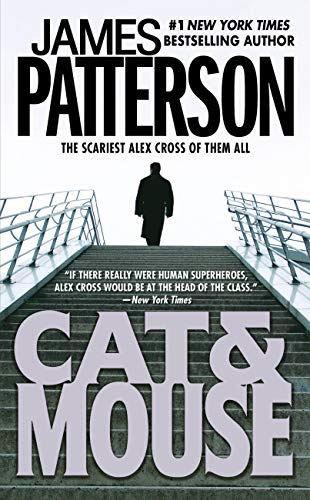 Cat & Mouse (Alex Cross (4)): Patterson, James