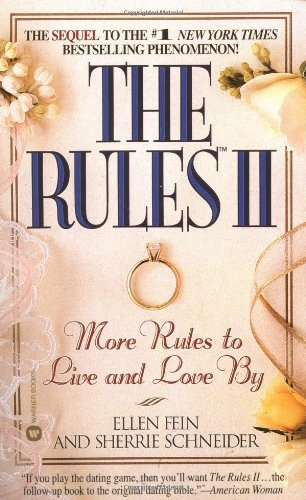 9780446606219: The Rules(TM) II: More Rules to Live and Love By
