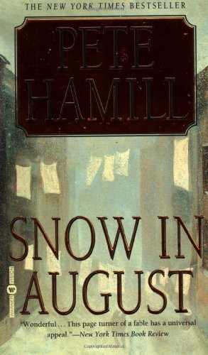 Snow in August: Hamill, Pete