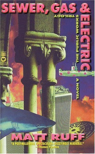 9780446606424: Sewer, Gas and Electric: THE PUBLIC WORKS TRILOGY