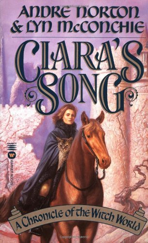 9780446606448: Ciara's Song: A Chronicle of Witch World (Witch World Chronicles)