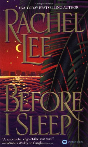 Before I Sleep: Lee, Rachel