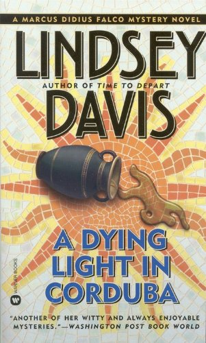 A Dying Light in Corduba: Davis, Lindsey