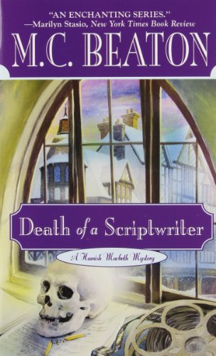 9780446606981: Death of a Scriptwriter (Hamish Macbeth Mysteries, No. 14)