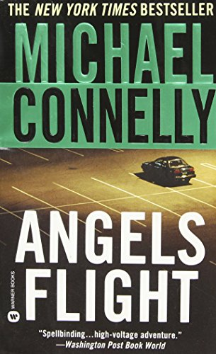 9780446607278: Angels flight (Harry Bosch)