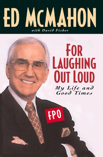 9780446607421: For Laughing Out Loud: My Life and Good Times