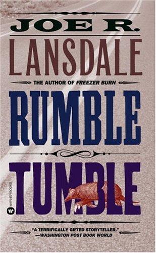 Rumble Tumble: Lansdale, Joe R.
