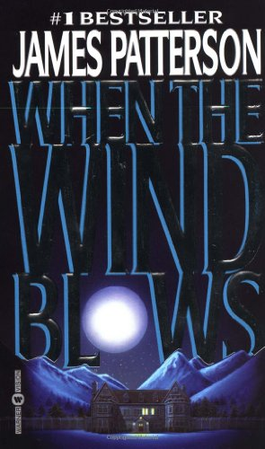 When the Wind Blow: Patterson, James (Author)