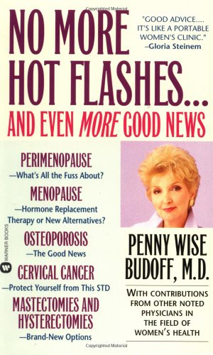 9780446607803: No More Hot Flashes... And Even More Good News