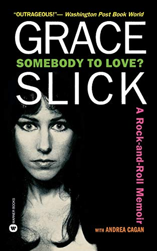 9780446607834: Somebody to Love?: A Rock-and-Roll Memoir