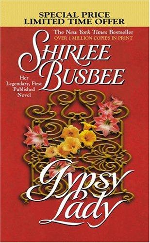 Gypsy Lady: Shirlee Busbee