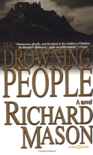 The Drowning People: Mason, Richard