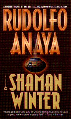 Shaman Winter: Rudolfo Anaya