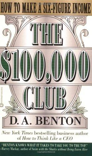 9780446608251: The $100,000 Club: How to Make a Six-Figure Income