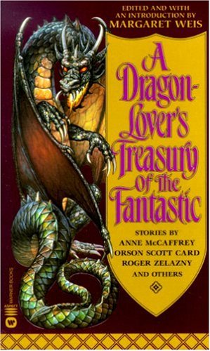 9780446608428: A Dragon-Lover's Treasury of the Fantastic