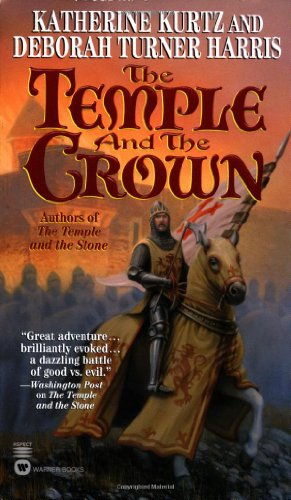 The Temple and the Crown: Kurtz, Katherine, Harris,