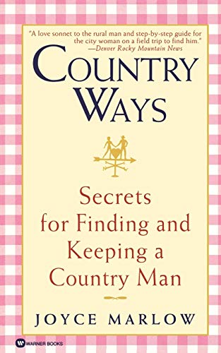 9780446608923: Country Ways: Secrets for Finding and Keeping a Country Man
