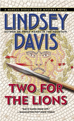 9780446609029: Two for the Lions (Marcus Didius Falco Mysteries)