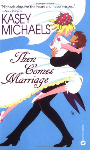 THEN COMES MARRIAGE: Michaels, Kasey