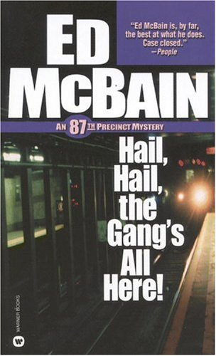 9780446609685: Hail, Hail, the Gang's All Here! (87th Precinct Mysteries)