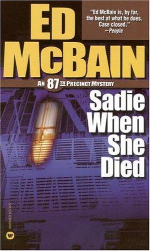 9780446609692: Sadie When She Died (87th Precinct Mysteries)