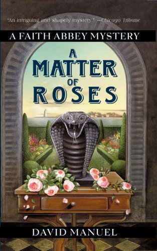 9780446609883: A Matter of Roses (Faith Abbey Mystery Series, Book 1)