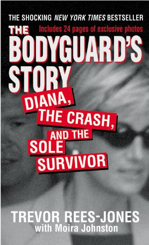 9780446610049: The Bodyguard's Story: Diana, the Crash, and the Sole Survivor