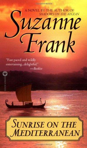 Sunrise on the Mediterranean: Frank, Suzanne