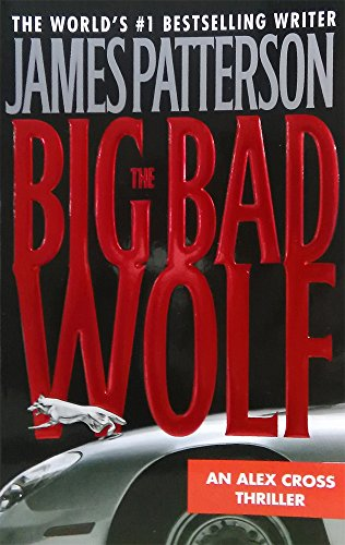 9780446610223: The Big Bad Wolf (Alex Cross Novels)