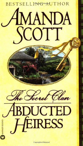 Abducted Heiress (The Secret Clan): Scott, Amanda