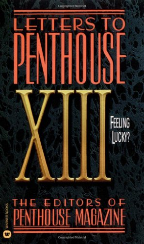 9780446610308: Letters To Penthouse Xiii: Feeling Lucky?: v. 13