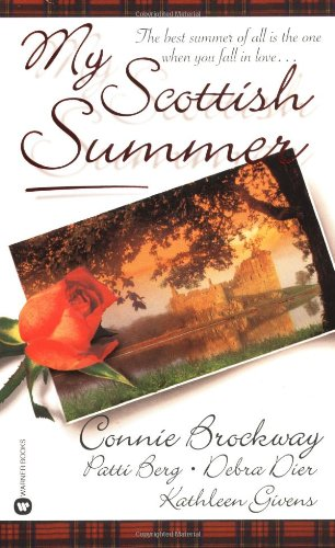 My Scottish Summer (0446610453) by Brockway, Connie; Berg, Patti; Dier, Debra; Givens, Kathleen