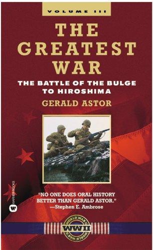 9780446610483: The Greatest War - Volume III: The Battle of the Bulge to Hiroshima
