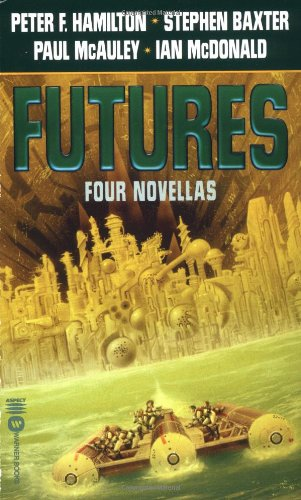 Futures: Four Novellas: Peter F. Hamilton,