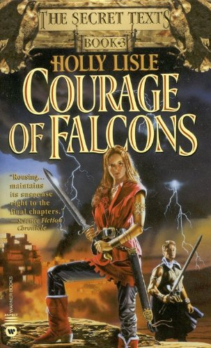 9780446610650: Courage of Falcons (The Secret Texts, Book 3)