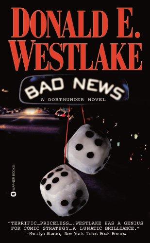9780446610841: Bad News (Dortmunder Novels)