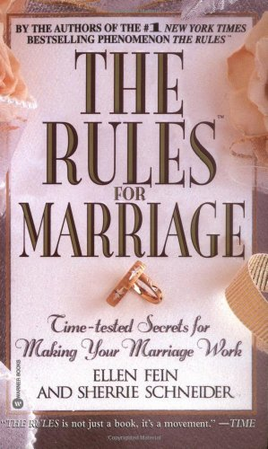 9780446610865: The Rules for Marriage: Time-Tested Secrets for Making Your Marriage Work