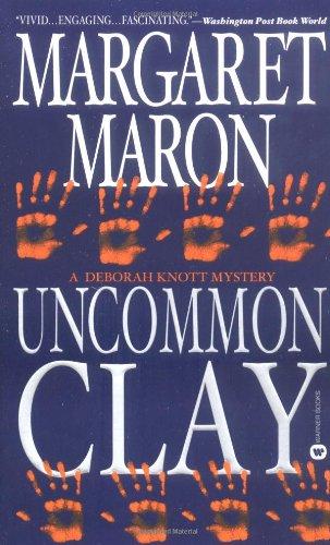 Uncommon Clay: Maron, Margaret
