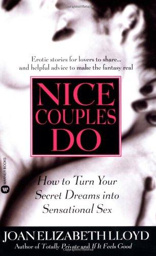 Nice Couples Do: How to Turn Your: Lloyd, Joan Elizabeth