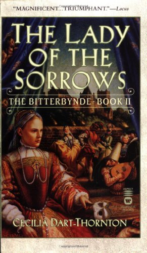 9780446611343: The Lady of the Sorrows: The Bitterbynde Book II (The Bitterbynde, Book 2)