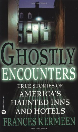 9780446611459: Ghostly Encounters