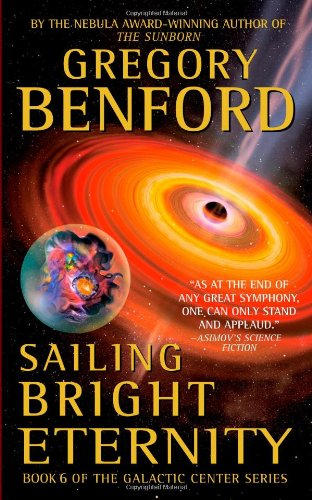 9780446611527: Sailing Bright Eternity (Galactic Center)