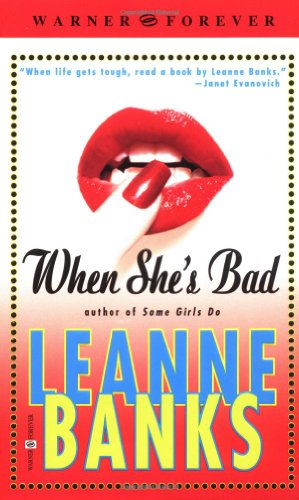 When She's Bad (Warner Forever): Leanne Banks