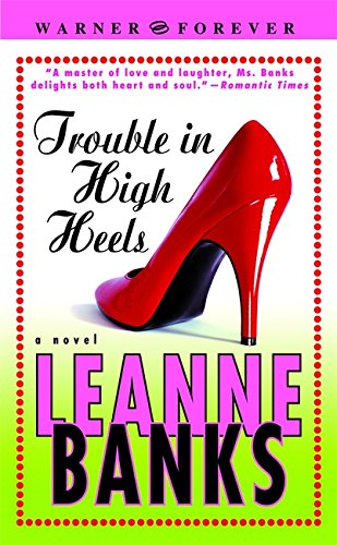 9780446611749: Trouble in High Heels